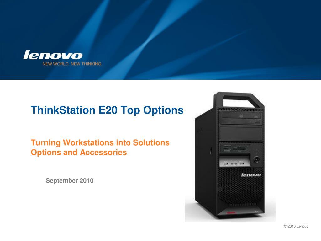 thinkstation e20 top options l.