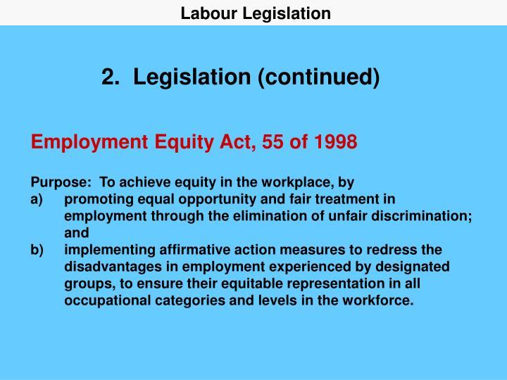 2 legislation continued
