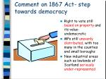 comment on 1867 act step towards democracy