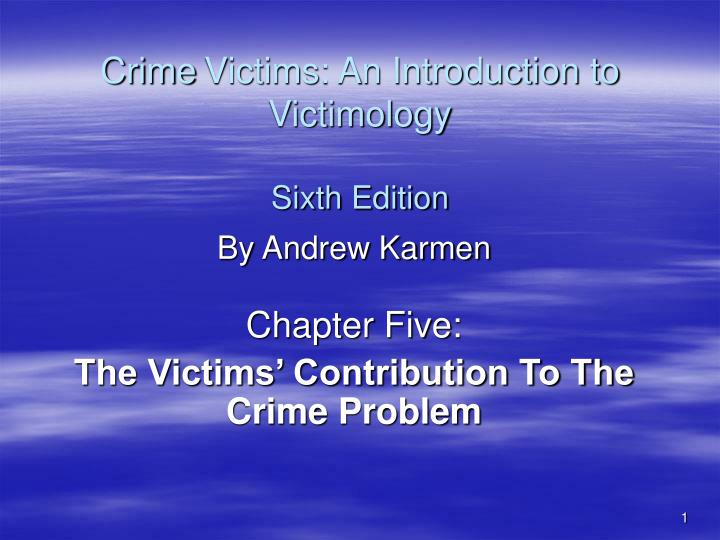 crime victims an introduction to victimology sixth edition n.