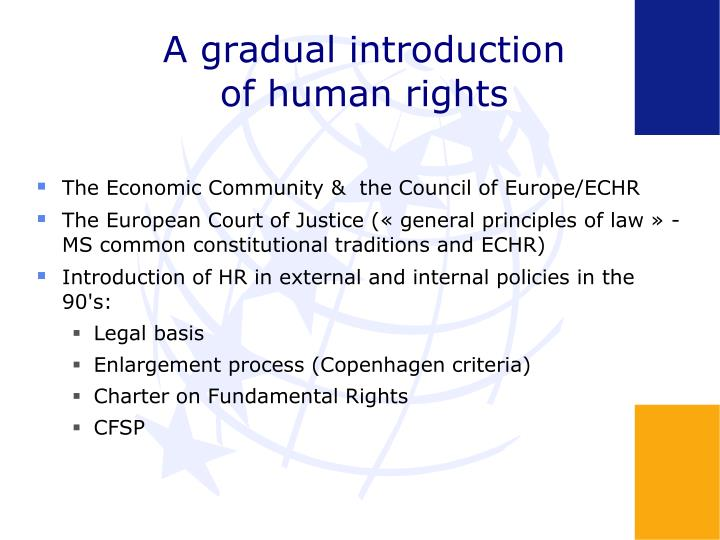 A gradual introduction of human rights