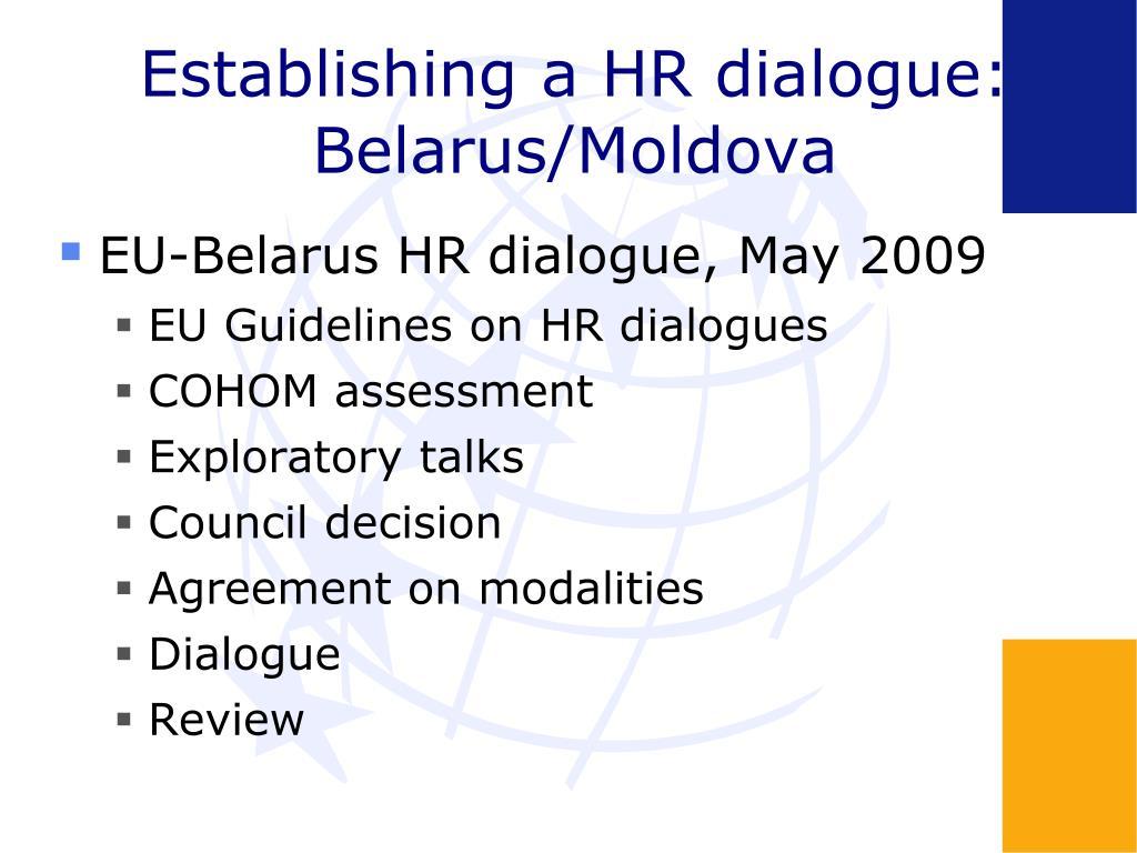 Establishing a HR dialogue: Belarus/Moldova