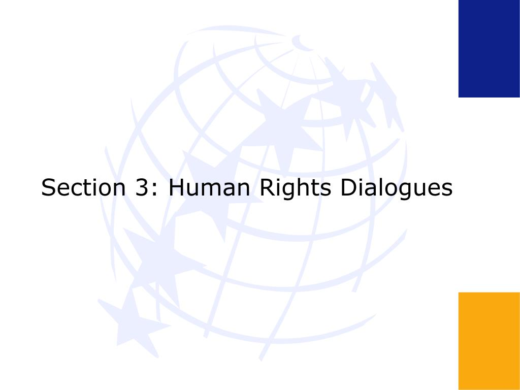 Section 3: Human Rights Dialogues