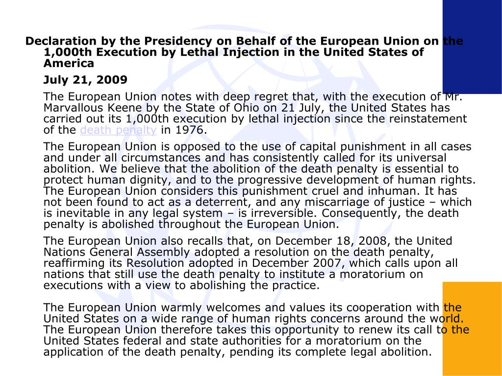Declaration by the Presidency on Behalf of the European Union on the 1,000th Execution by Lethal Injection in the United States of America