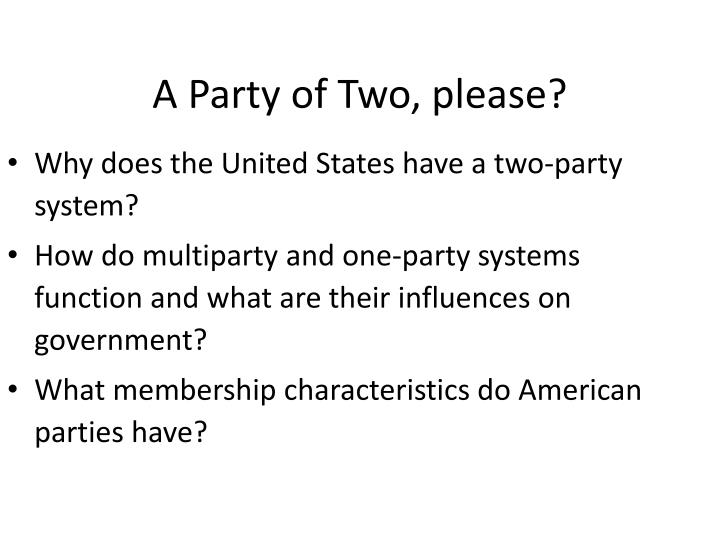 A Party of Two, please?