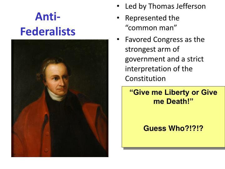 Led by Thomas Jefferson