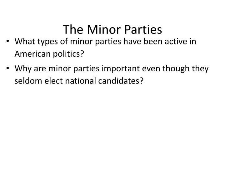 The Minor Parties