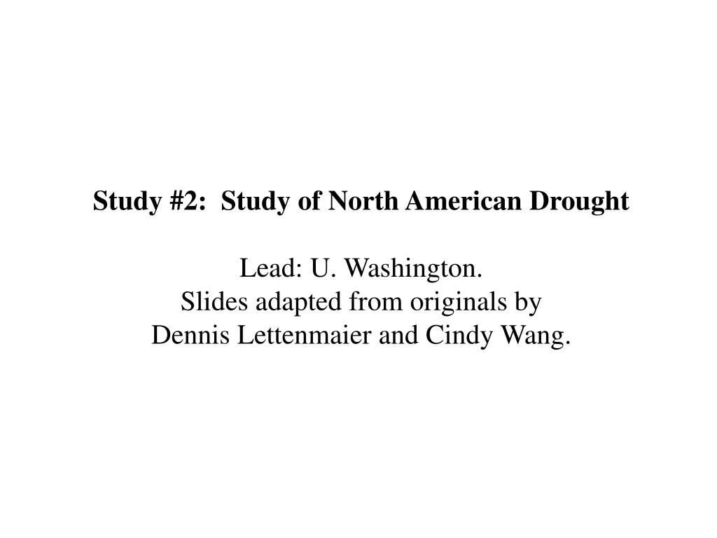 Study #2:  Study of North American Drought