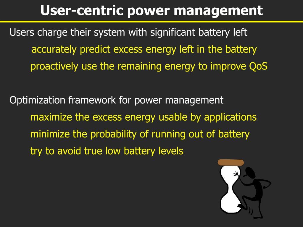 User-centric power management