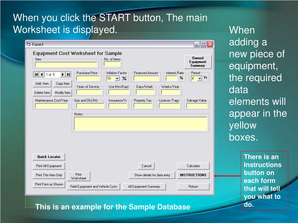 When you click the START button, The main Worksheet is displayed.