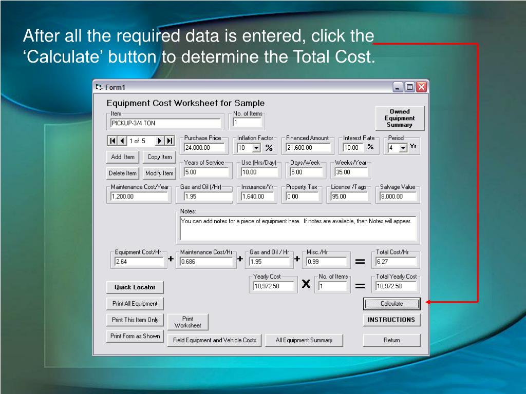 After all the required data is entered, click the 'Calculate' button to determine the Total Cost.