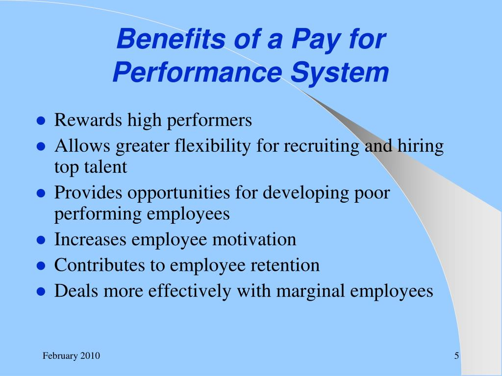 Benefits of a Pay for Performance System
