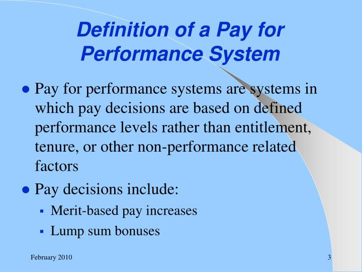Definition of a pay for performance system