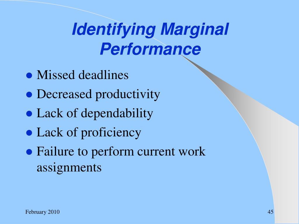 Identifying Marginal Performance