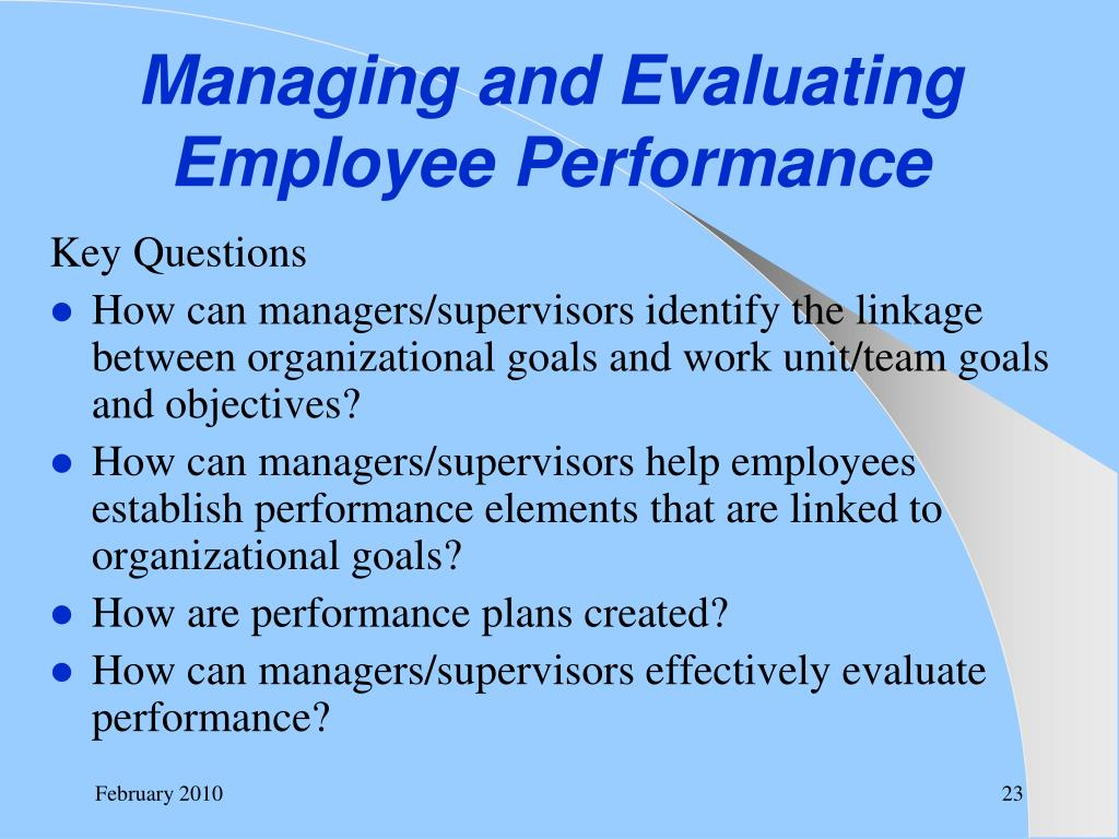 Managing and Evaluating