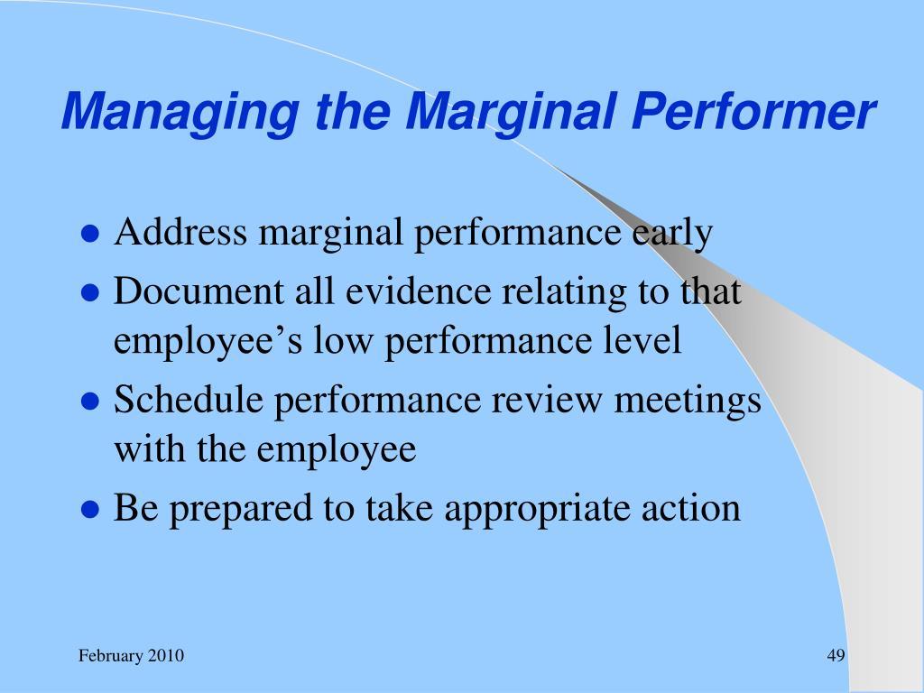 Managing the Marginal Performer