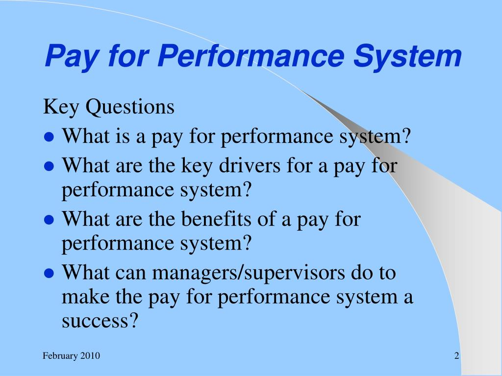 Pay for Performance System