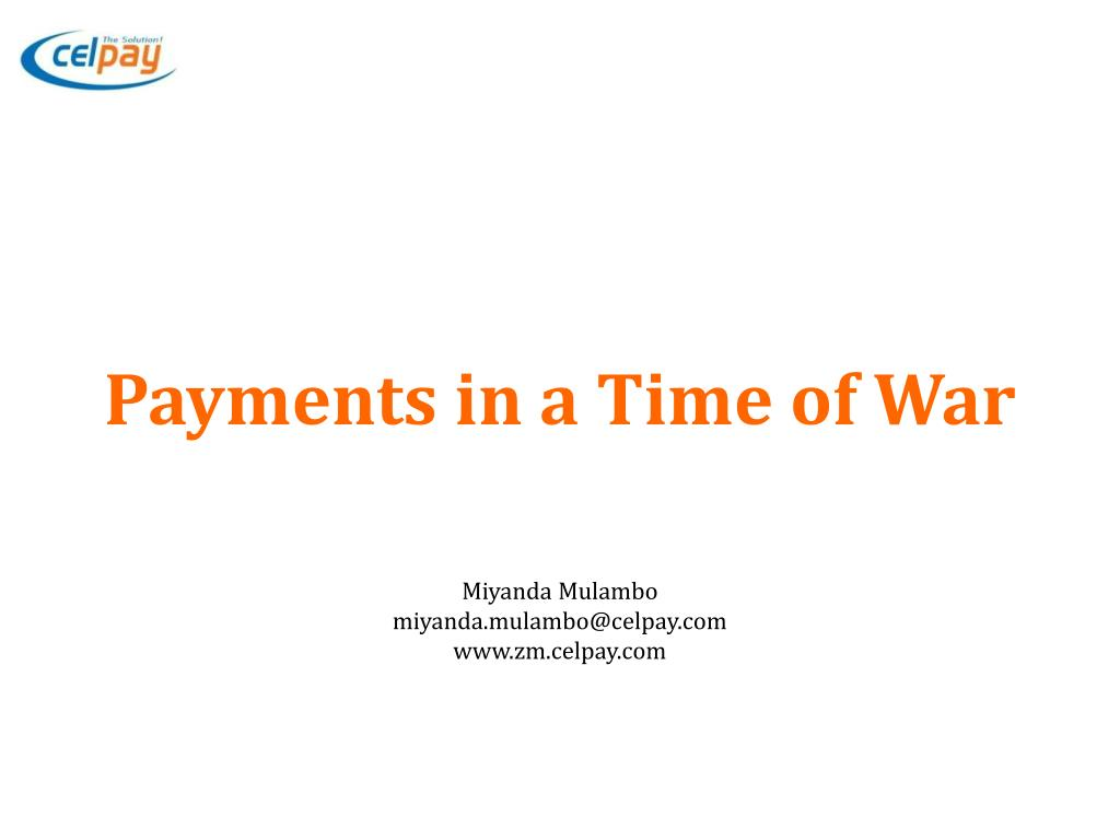 Payments in a Time of War