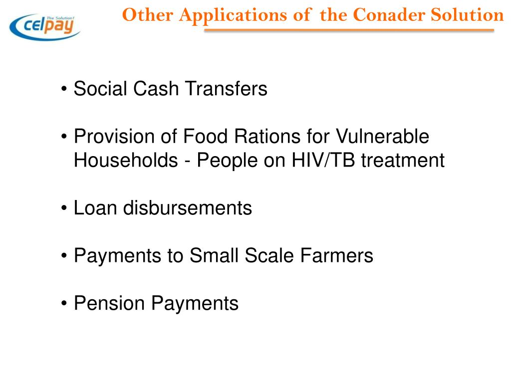 Other Applications of the Conader Solution