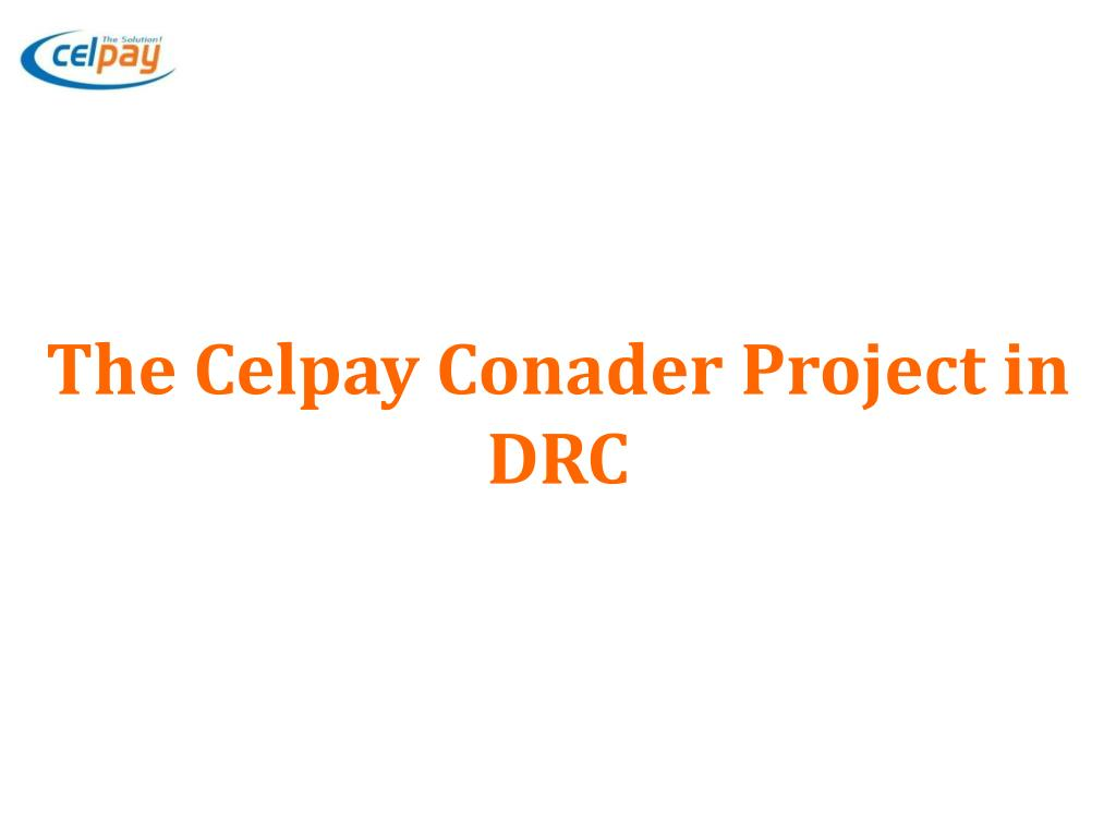 The Celpay Conader Project in DRC