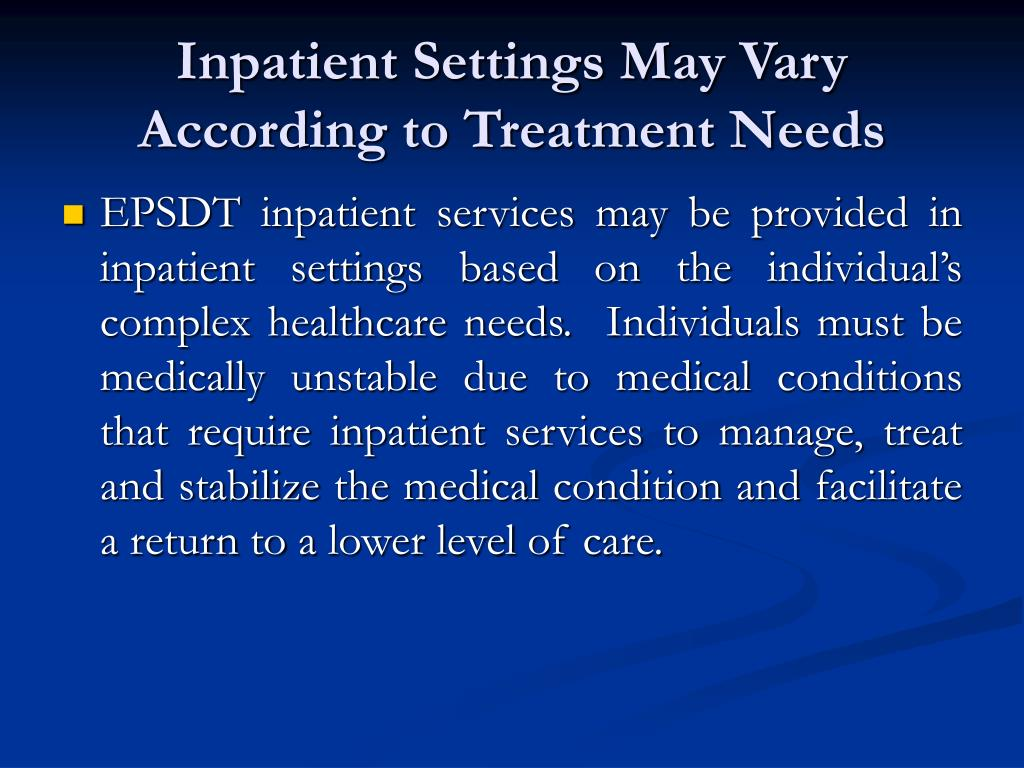 Inpatient Settings May Vary According to Treatment Needs