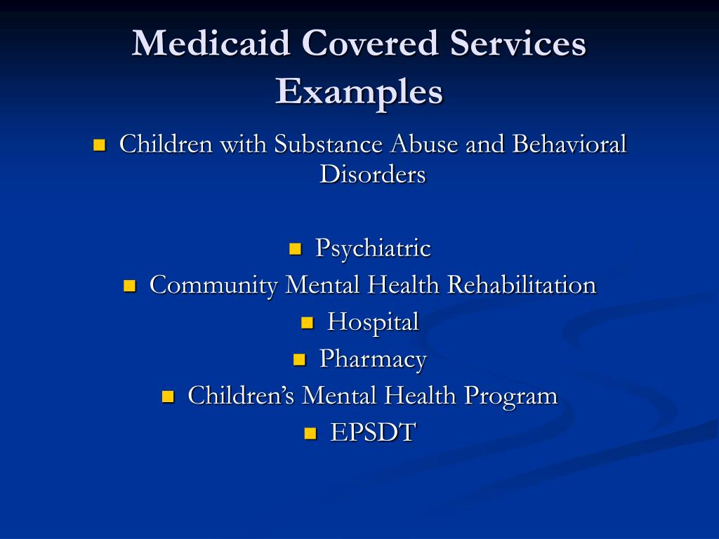Medicaid Covered Services