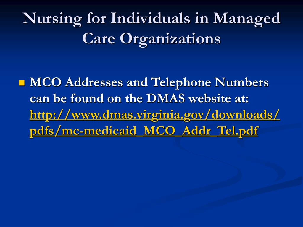 Nursing for Individuals in Managed Care Organizations