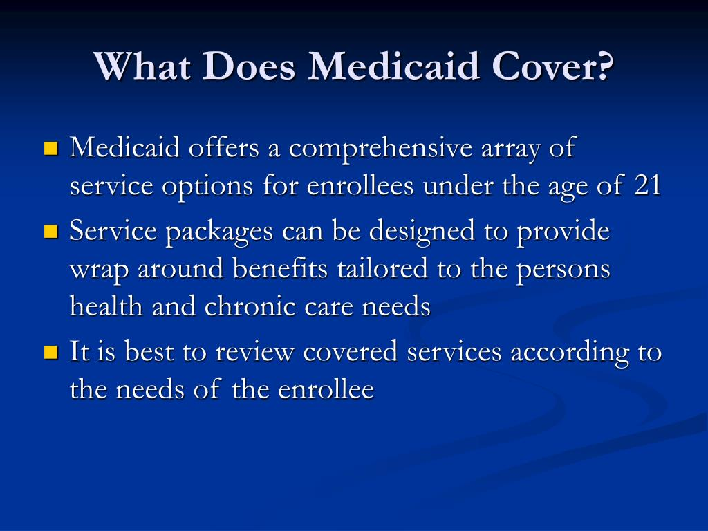 What Does Medicaid Cover?