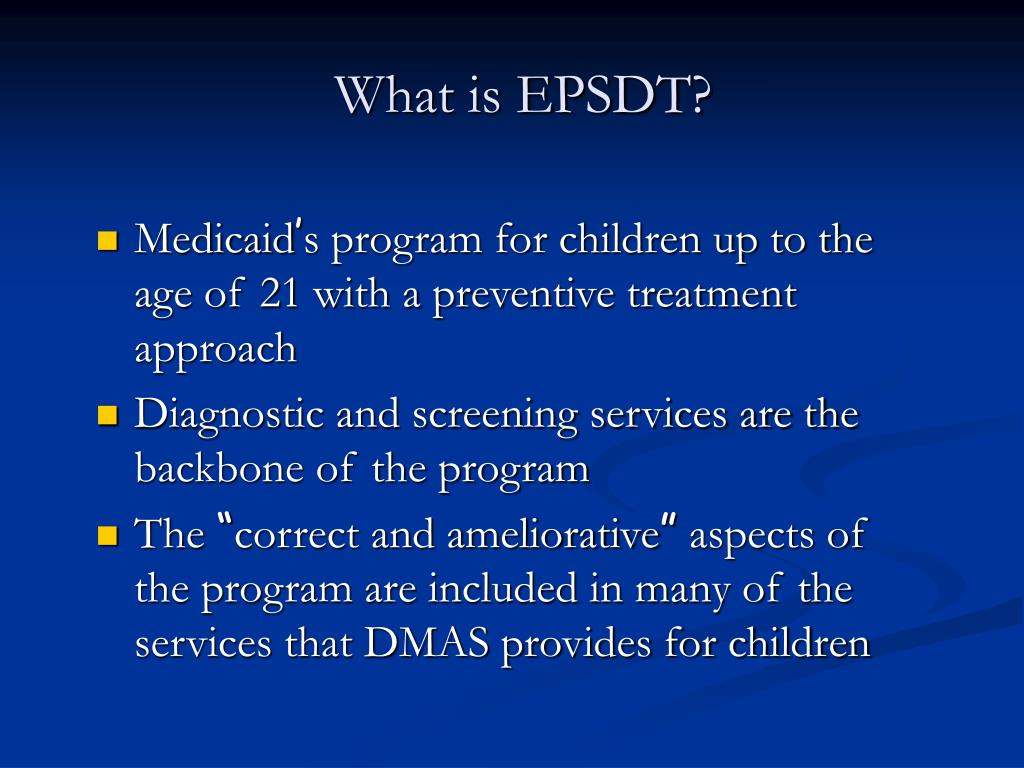 What is EPSDT?