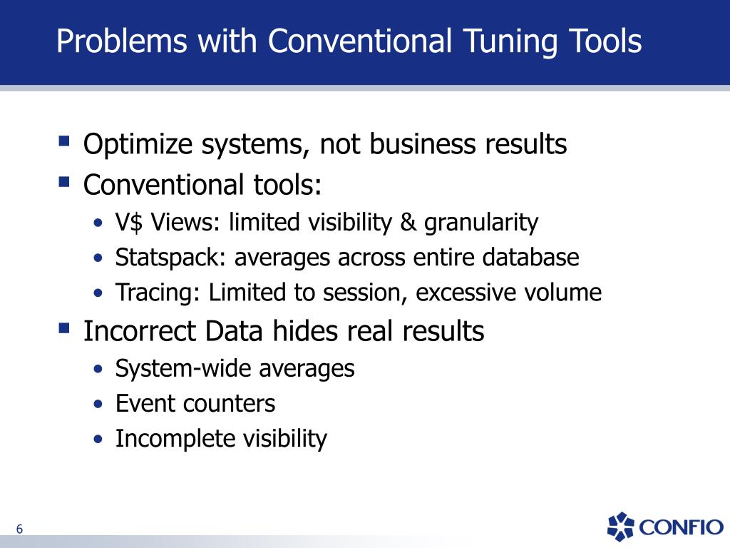 Problems with Conventional Tuning Tools