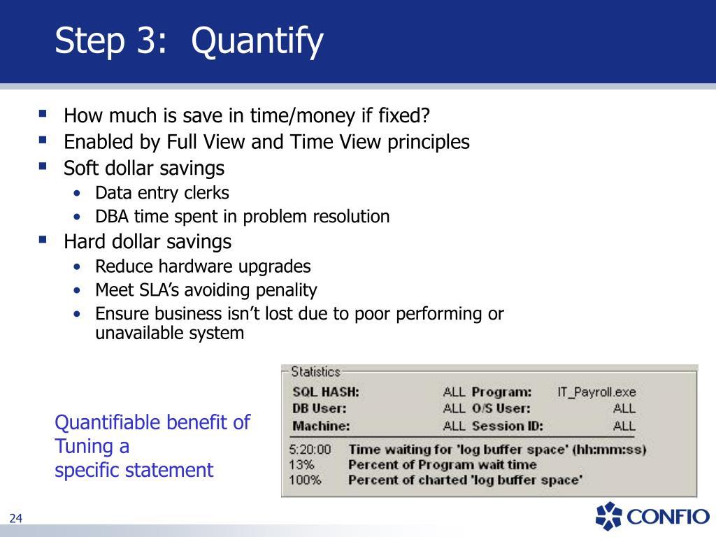 Step 3:  Quantify