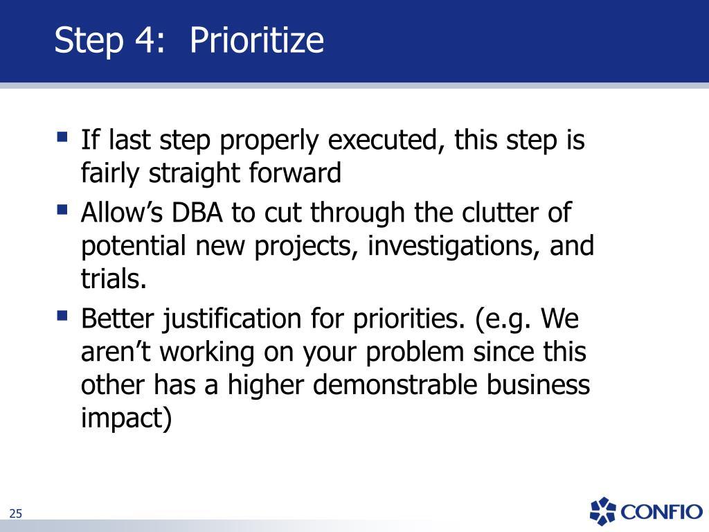 Step 4:  Prioritize