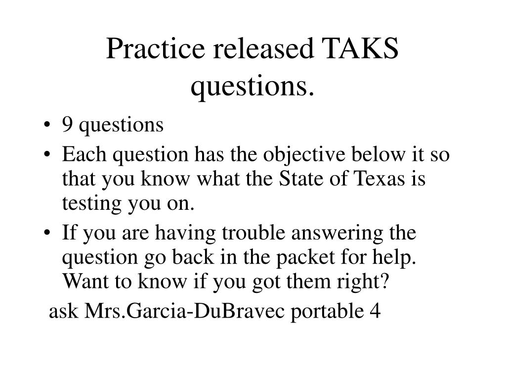 Practice released TAKS questions.