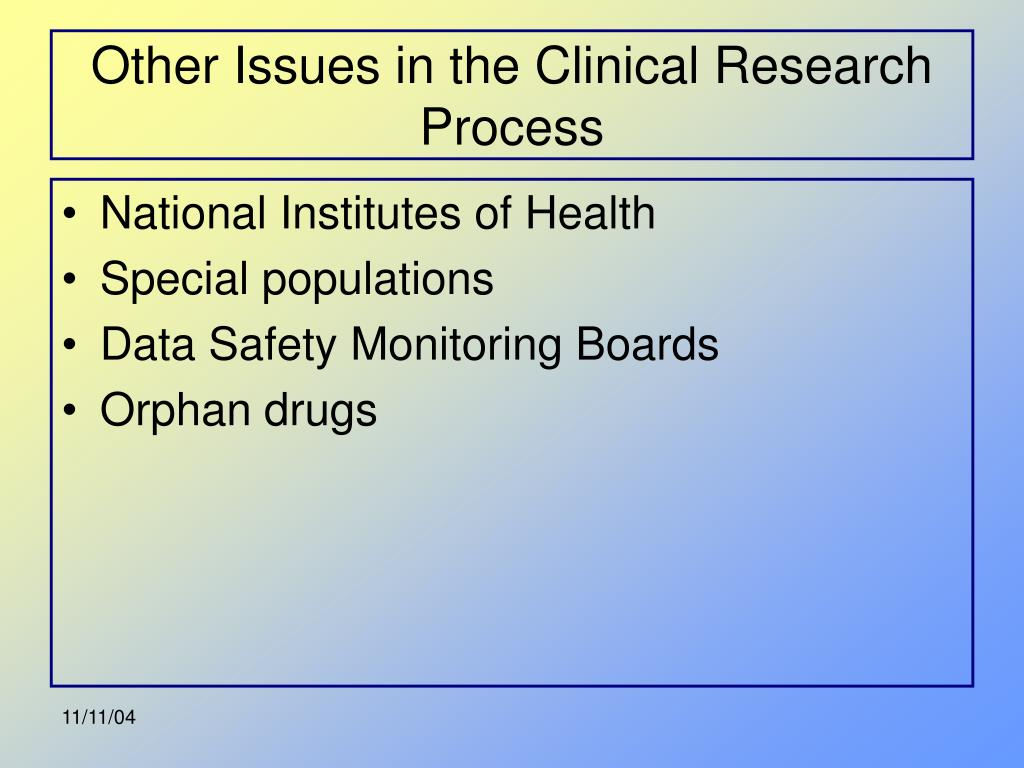 Other Issues in the Clinical Research Process