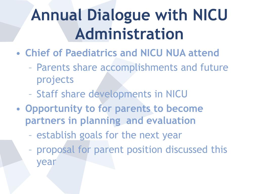 Annual Dialogue with NICU Administration
