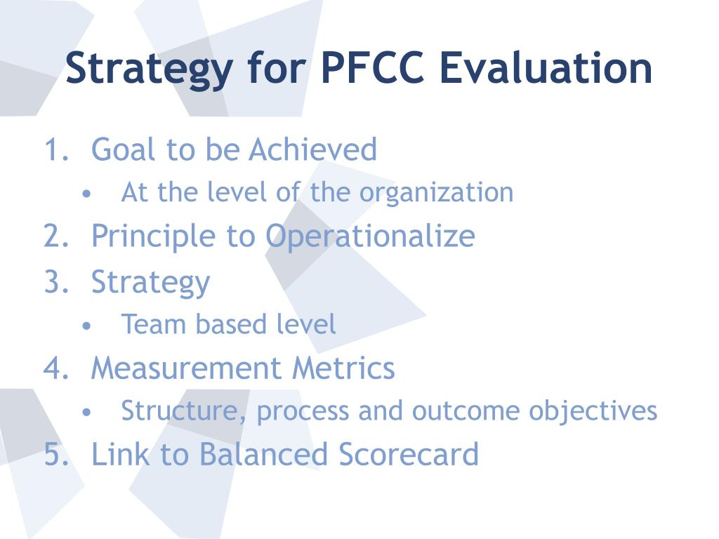 Strategy for PFCC Evaluation