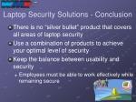 laptop security solutions conclusion