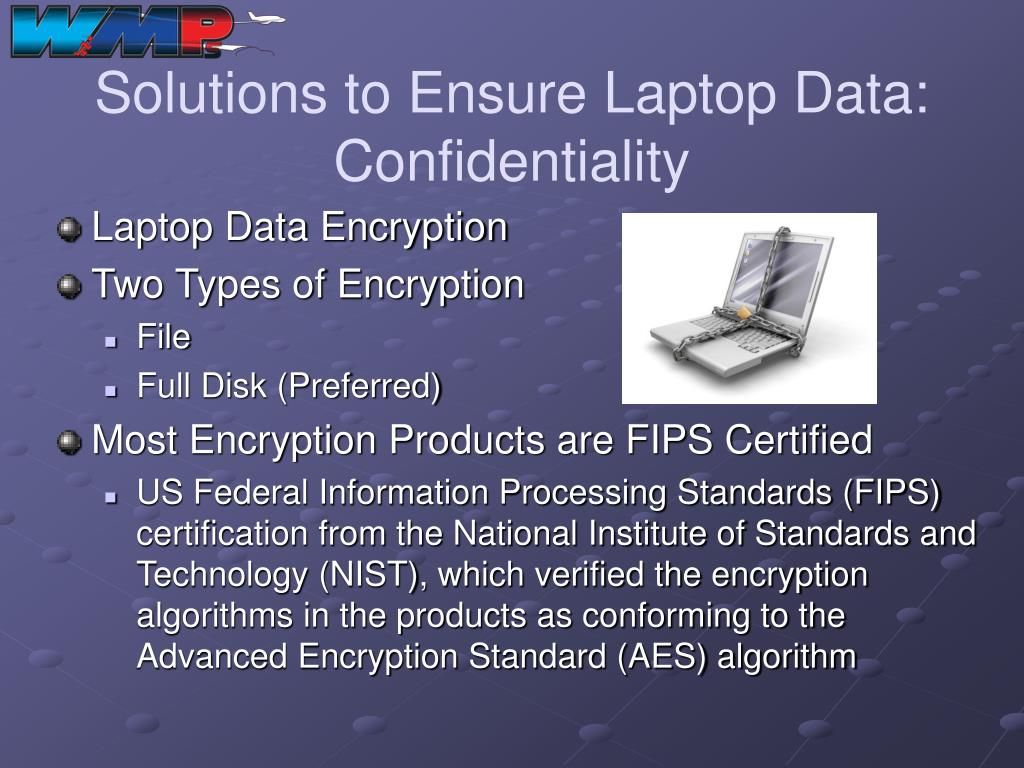 Solutions to Ensure Laptop Data: Confidentiality