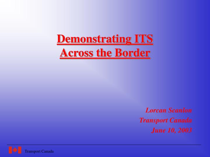 Demonstrating its across the border
