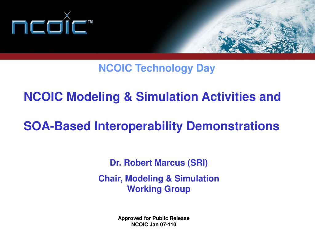 ncoic modeling simulation activities and soa based interoperability demonstrations