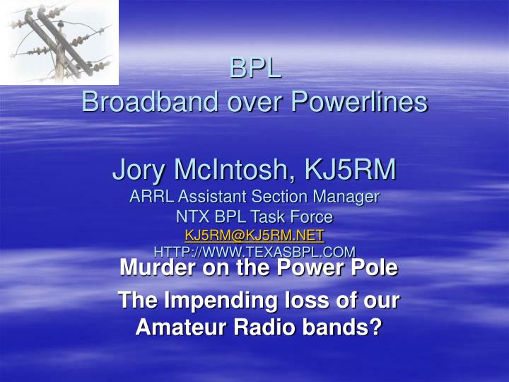 Murder on the power pole the impending loss of our amateur radio bands