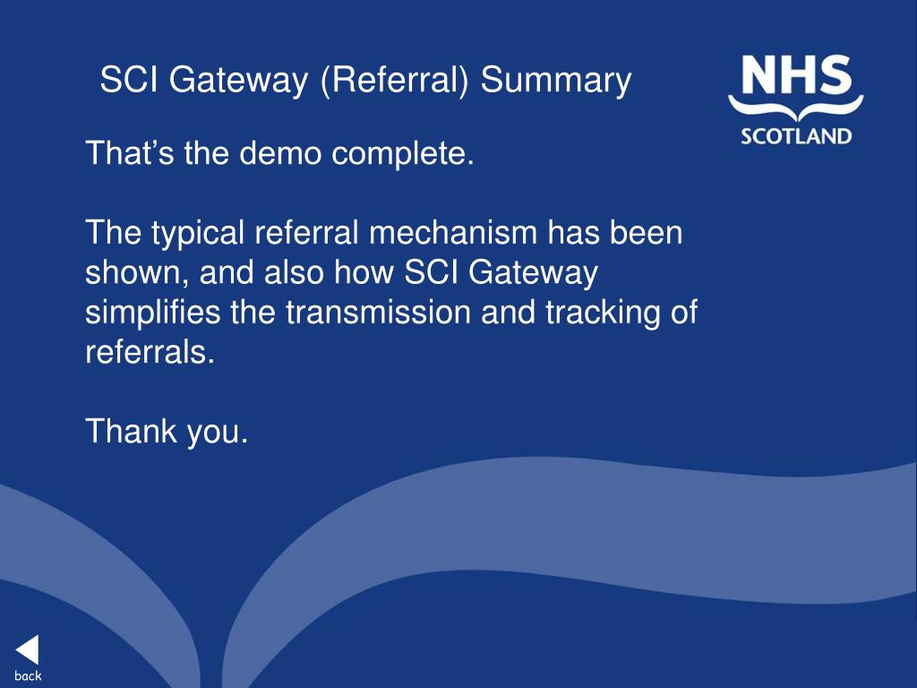 SCI Gateway (Referral) Summary