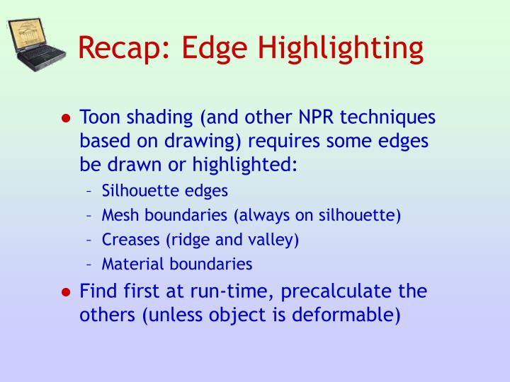 Recap: Edge Highlighting