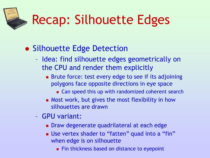 Recap: Silhouette Edges