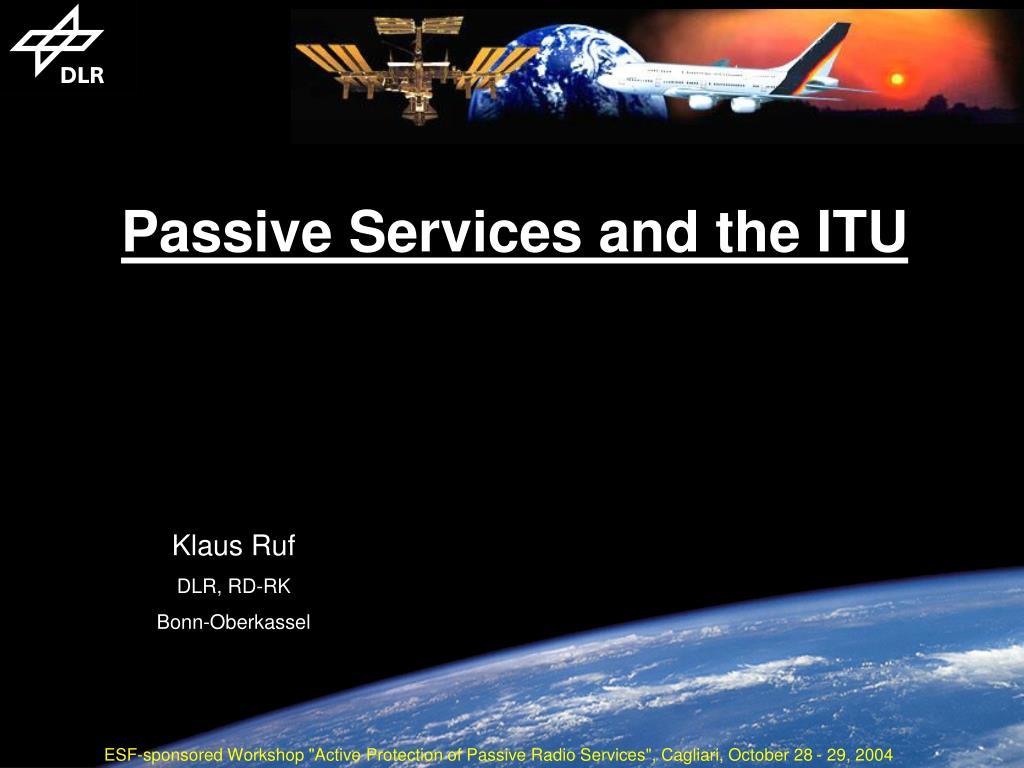 passive services and the itu l.