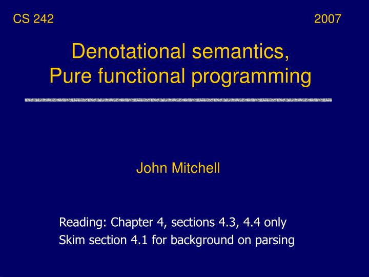 Denotational semantics pure functional programming