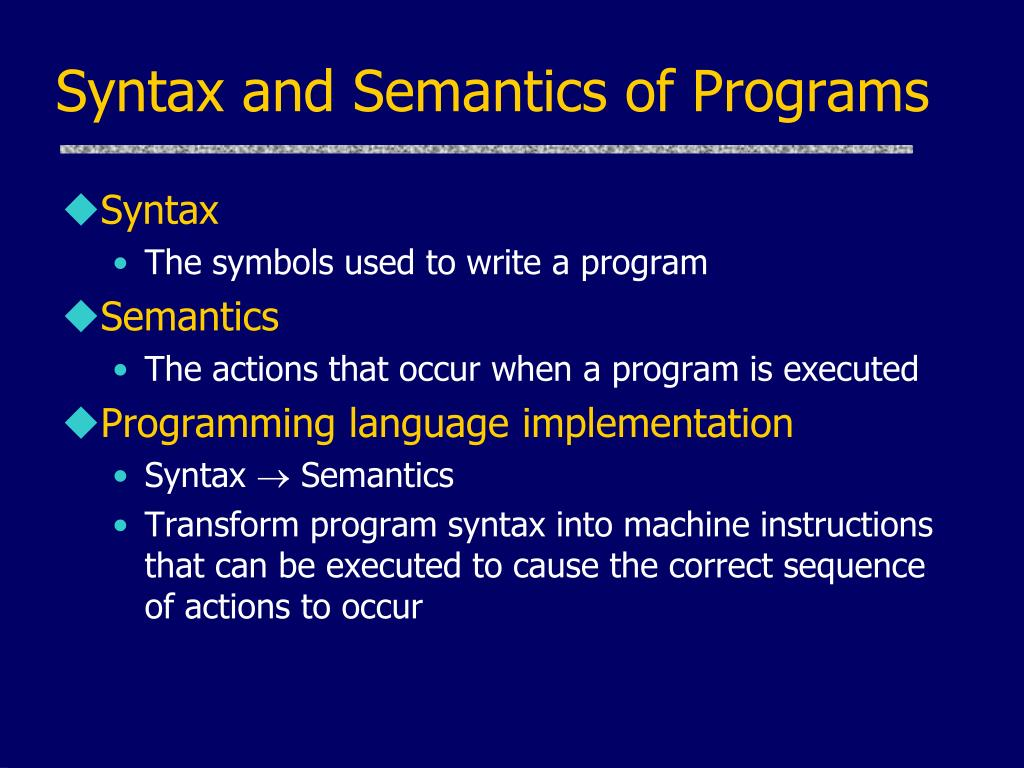 Syntax and Semantics of Programs