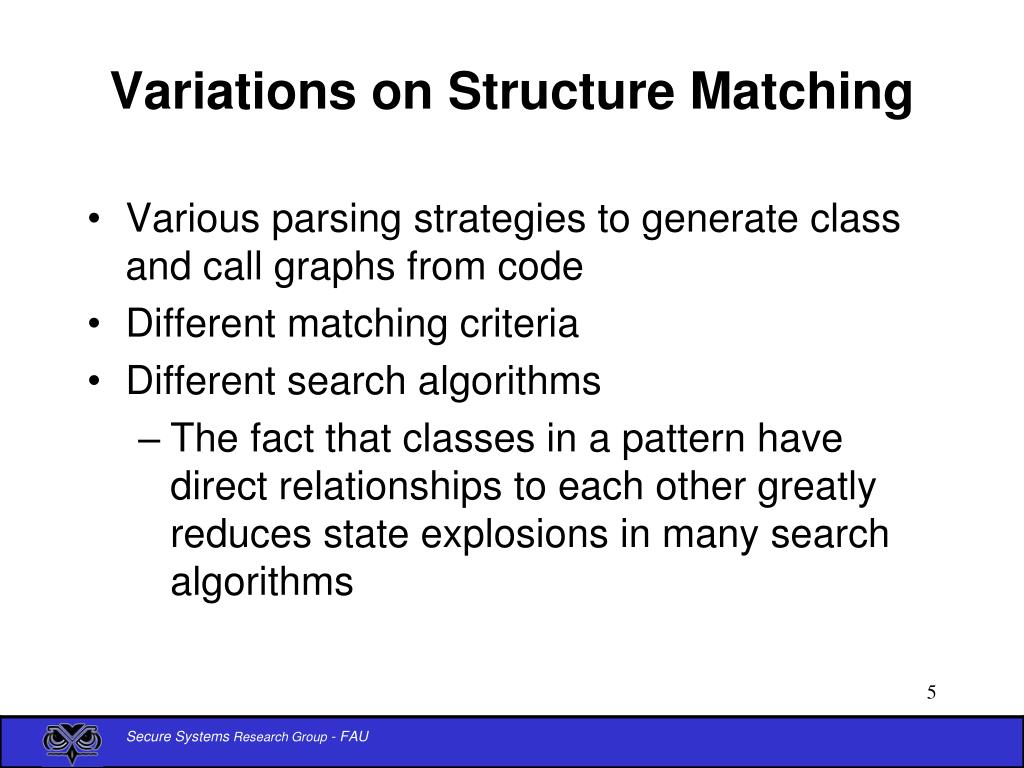 Variations on Structure Matching