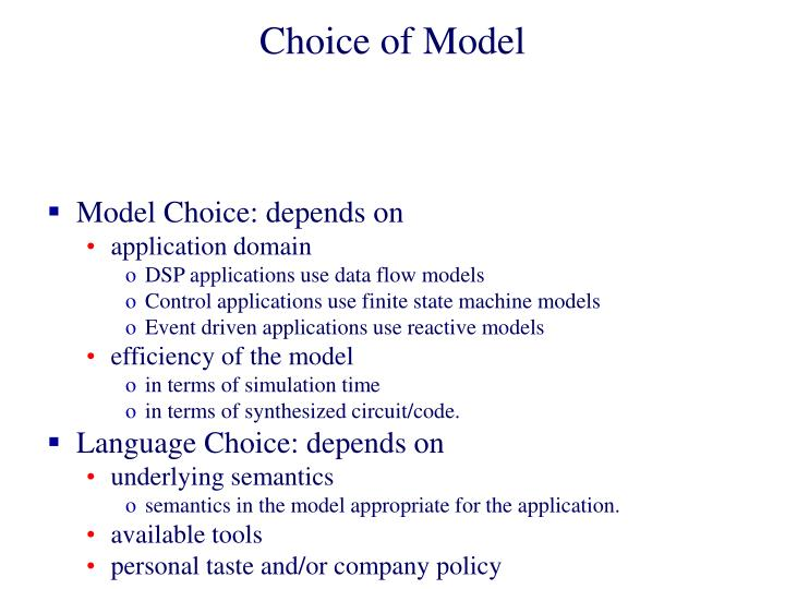Choice of Model
