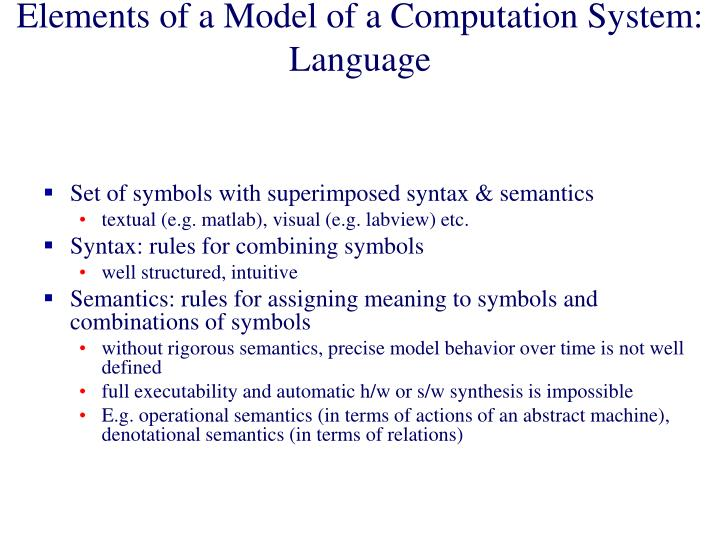 Elements of a Model of a Computation System: Language